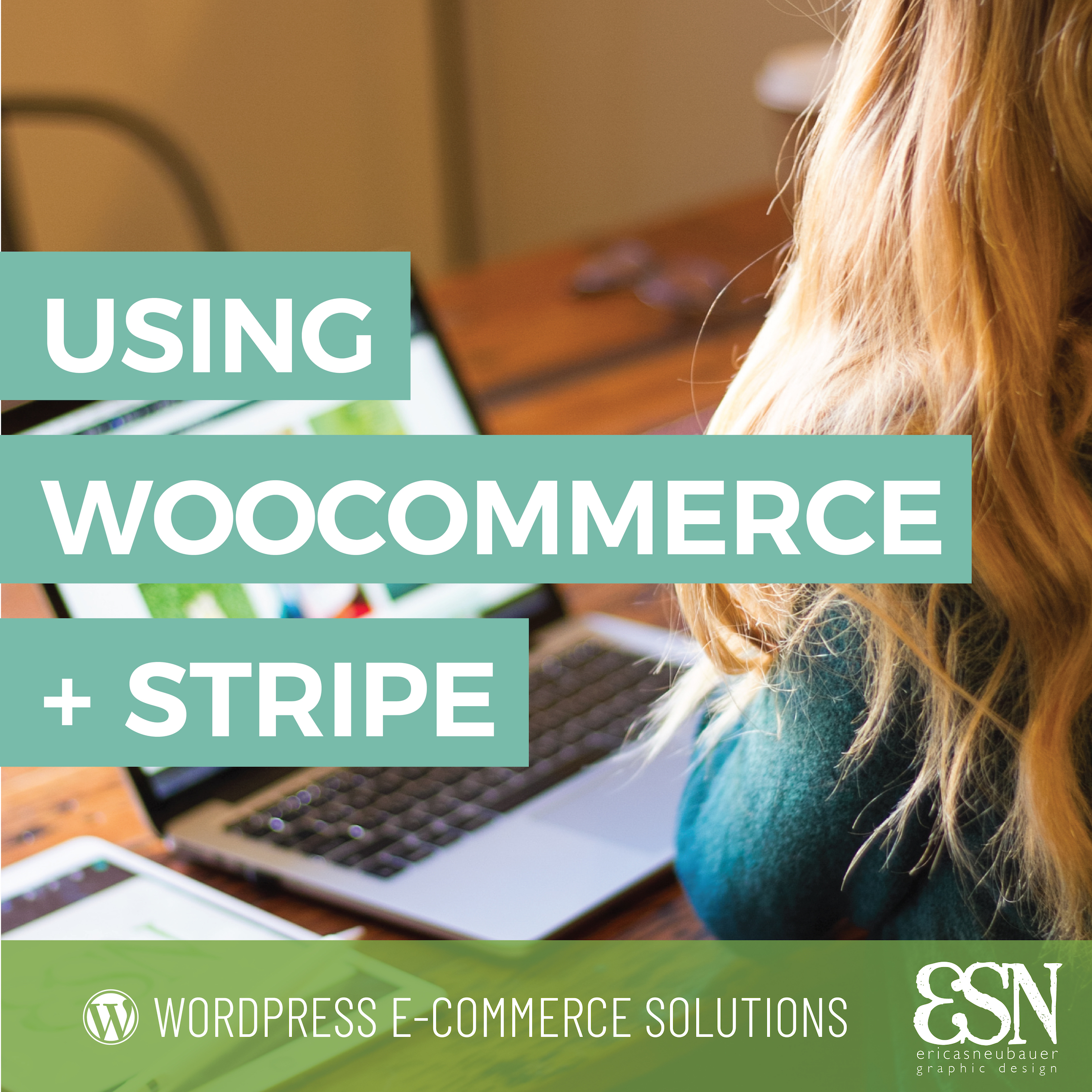 Using WooCommerce and Stripe for a Wordpress e-commerce store